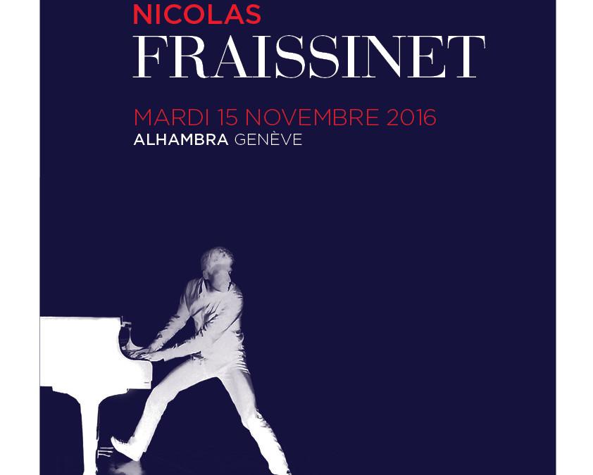 Nicolas FRAISSINET à l'Alhambra Genève le 15 novembre 2016